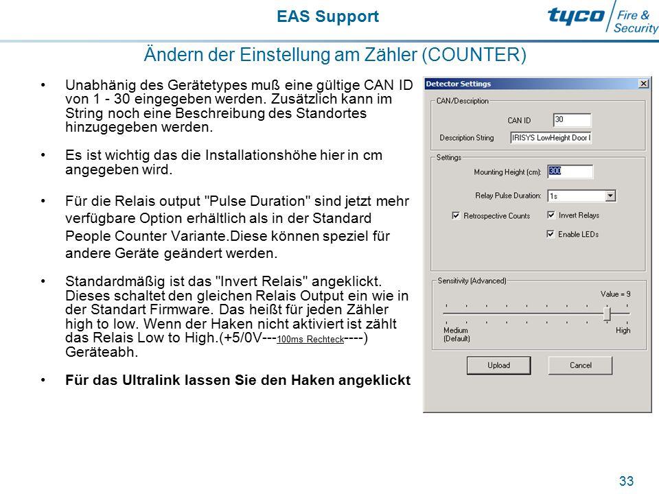 EAS Support 33 Ändern der Einstellung am Zähler (COUNTER) Unabhänig des Gerätetypes muß eine gültige CAN ID von 1 - 30 eingegeben werden. Zusätzlich k