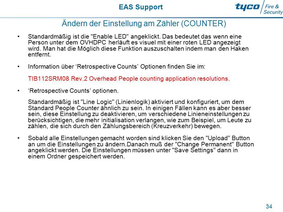 EAS Support 34 Ändern der Einstellung am Zähler (COUNTER) Standardmäßig ist die