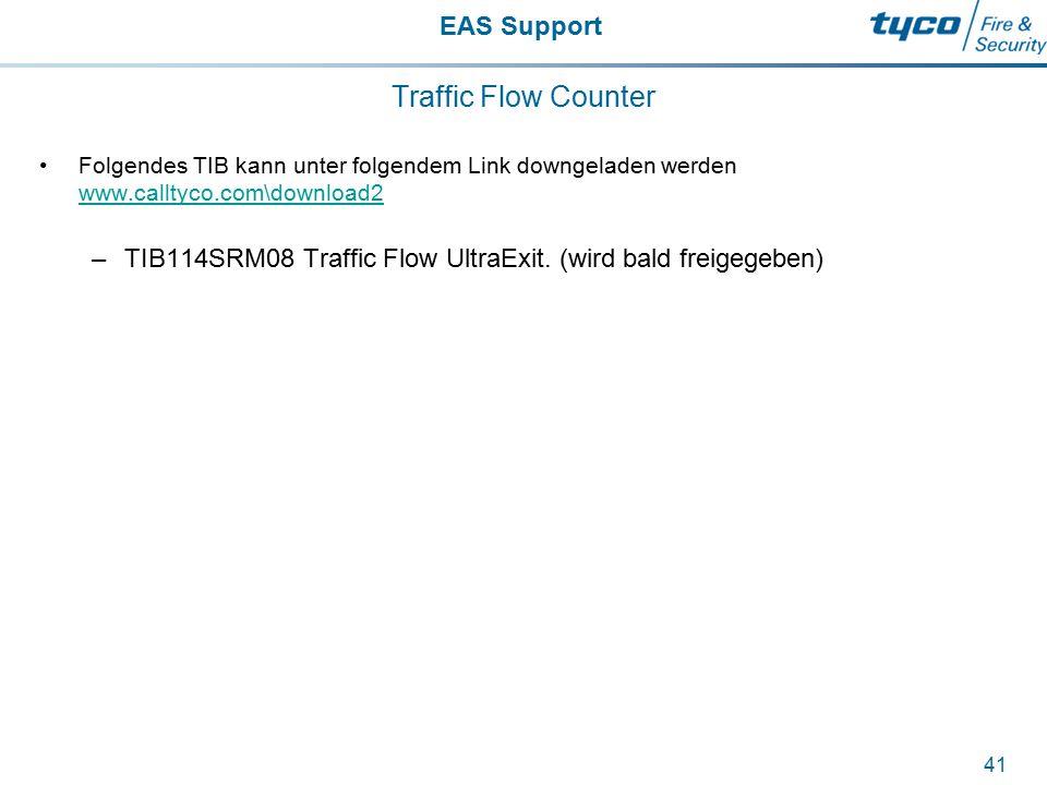 EAS Support 41 Traffic Flow Counter Folgendes TIB kann unter folgendem Link downgeladen werden www.calltyco.com\download2 www.calltyco.com\download2 –