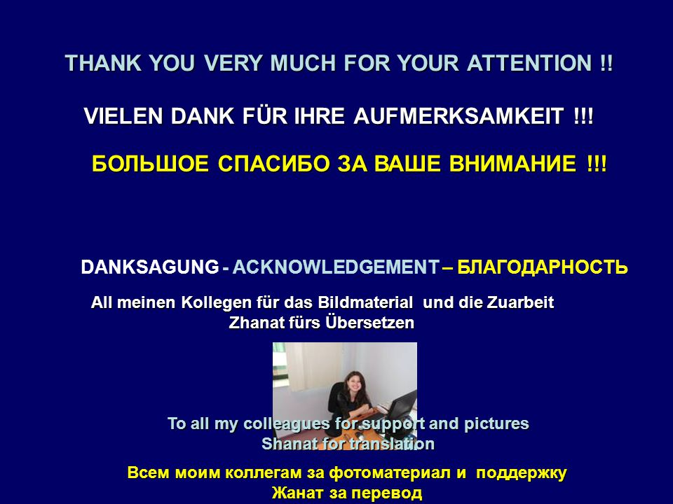 VIELEN DANK FÜR IHRE AUFMERKSAMKEIT !!. THANK YOU VERY MUCH FOR YOUR ATTENTION !.