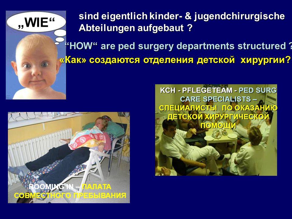 sind eigentlich kinder- & jugendchirurgische Abteilungen aufgebaut .