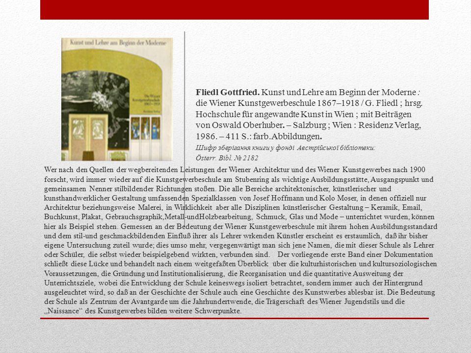 Wer nach den Quellen der wegbereitenden Leistungen der Wiener Architektur und des Wiener Kunstgewerbes nach 1900 forscht, wird immer wieder auf die Kunstgewerbeschule am Stubenring als wichtige Ausbildungsstätte, Ausgangspunkt und gemeinsamen Nenner stilbildender Richtungen stoßen.