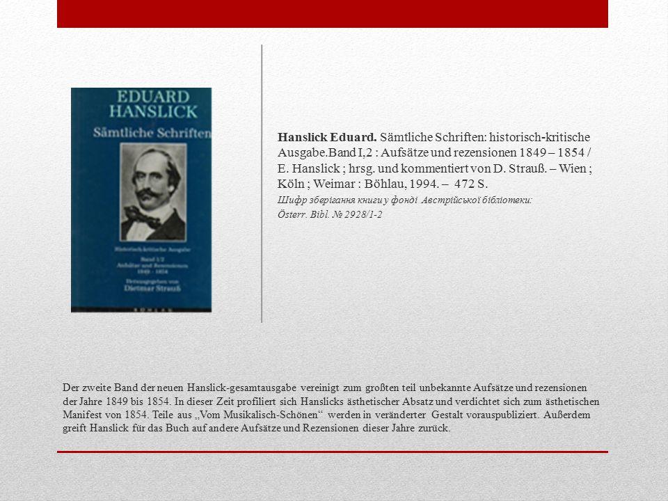 Der zweite Band der neuen Hanslick-gesamtausgabe vereinigt zum großten teil unbekannte Aufsätze und rezensionen der Jahre 1849 bis 1854.