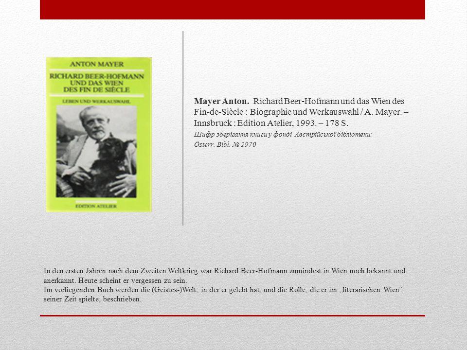 In den ersten Jahren nach dem Zweiten Weltkrieg war Richard Beer-Hofmann zumindest in Wien noch bekannt und anerkannt.