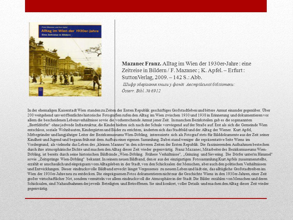 In der ehemaligen Kaiserstadt Wien standen zu Zeiten der Ersten Republik geschäftiges Großstadtleben und bittere Armut einander gegenüber.