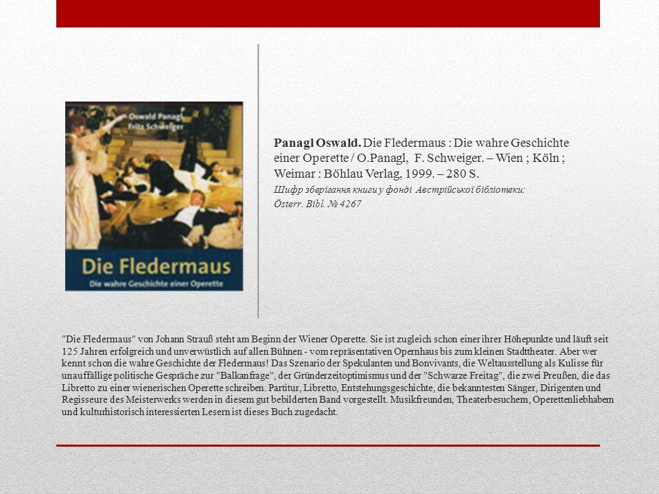Die Fledermaus von Johann Strauß steht am Beginn der Wiener Operette.