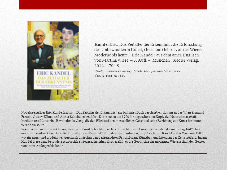 """Nobelpreisträger Eric Kandel hat mit """"Das Zeitalter der Erkenntnis ein brillantes Buch geschrieben, das uns in das Wien Sigmund Freuds, Gustav Klimts und Arthur Schnitzlers entführt."""