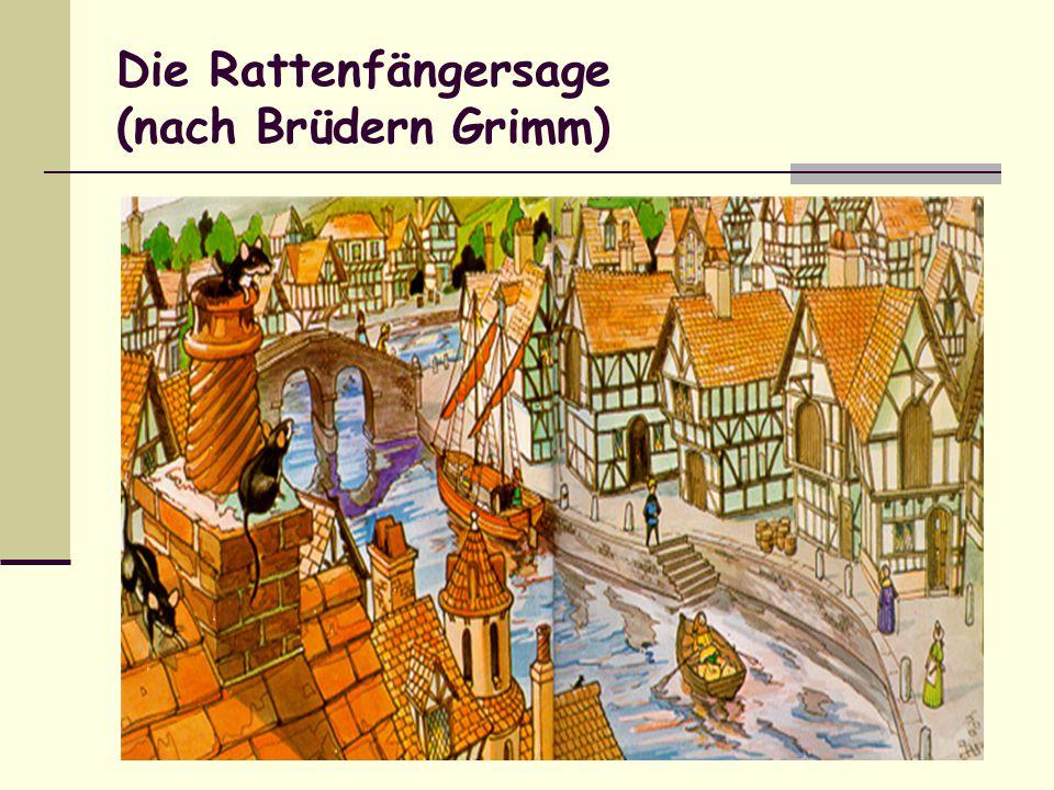 Die Rattenfängersage (nach Brüdern Grimm)