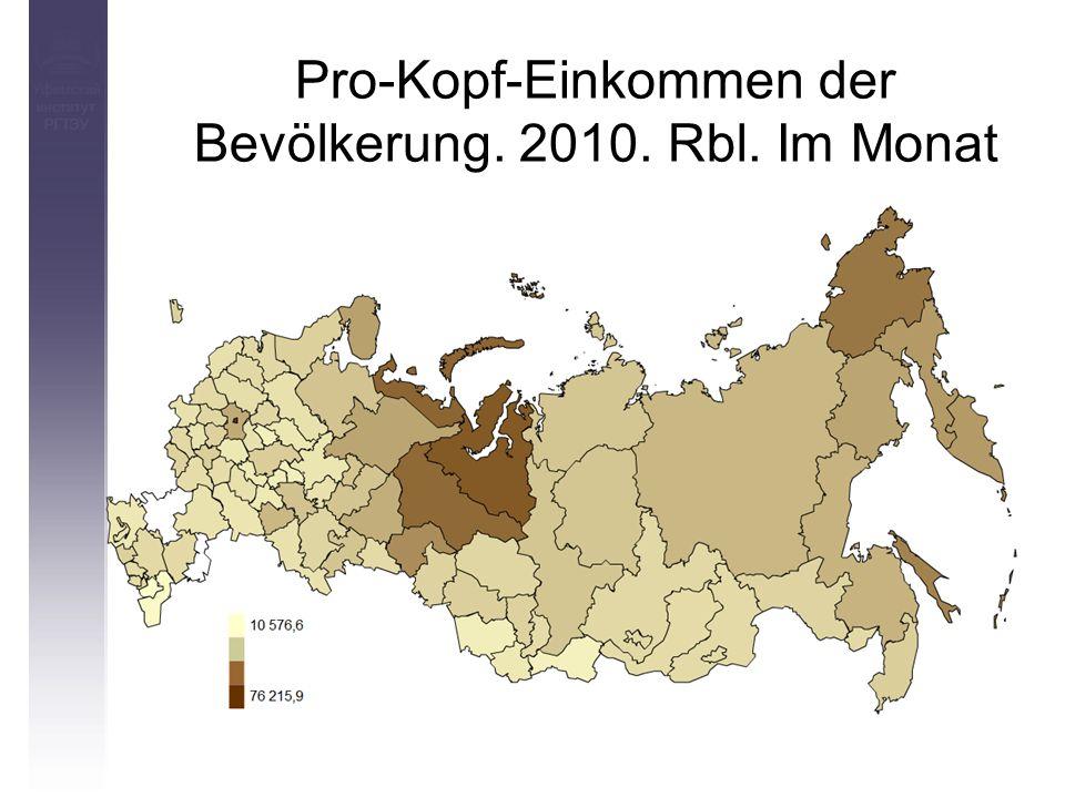 Pro-Kopf-Einkommen der Bevölkerung. 2010. Rbl. Im Monat Уфимский институт РГТЭУ