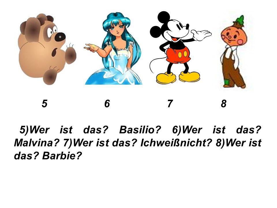 1 2 3 4 1)Wer ist das? Buratino? 2)Wer ist das? Rotkäppchen? 3)Wer ist das? Schneewittchen? 4)Wer ist das? Aladdin?