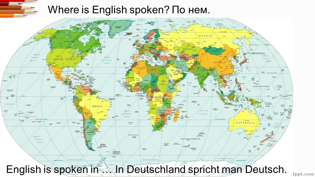Where is English spoken По нем. English is spoken in … In Deutschland spricht man Deutsch.