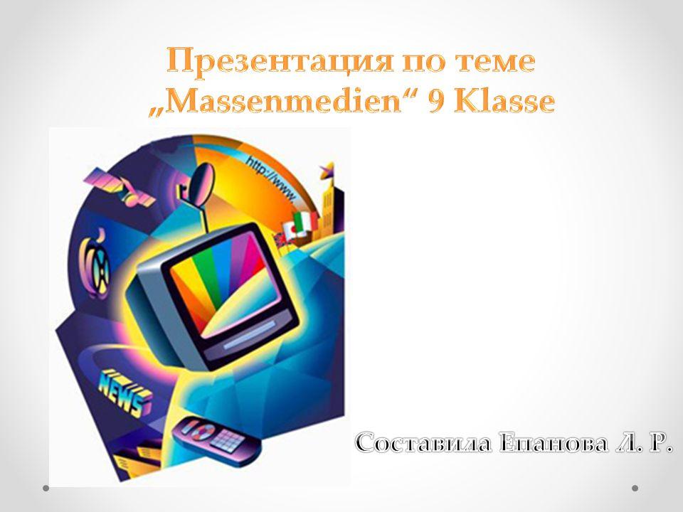 """Thema: """" Die Massenmedien"""