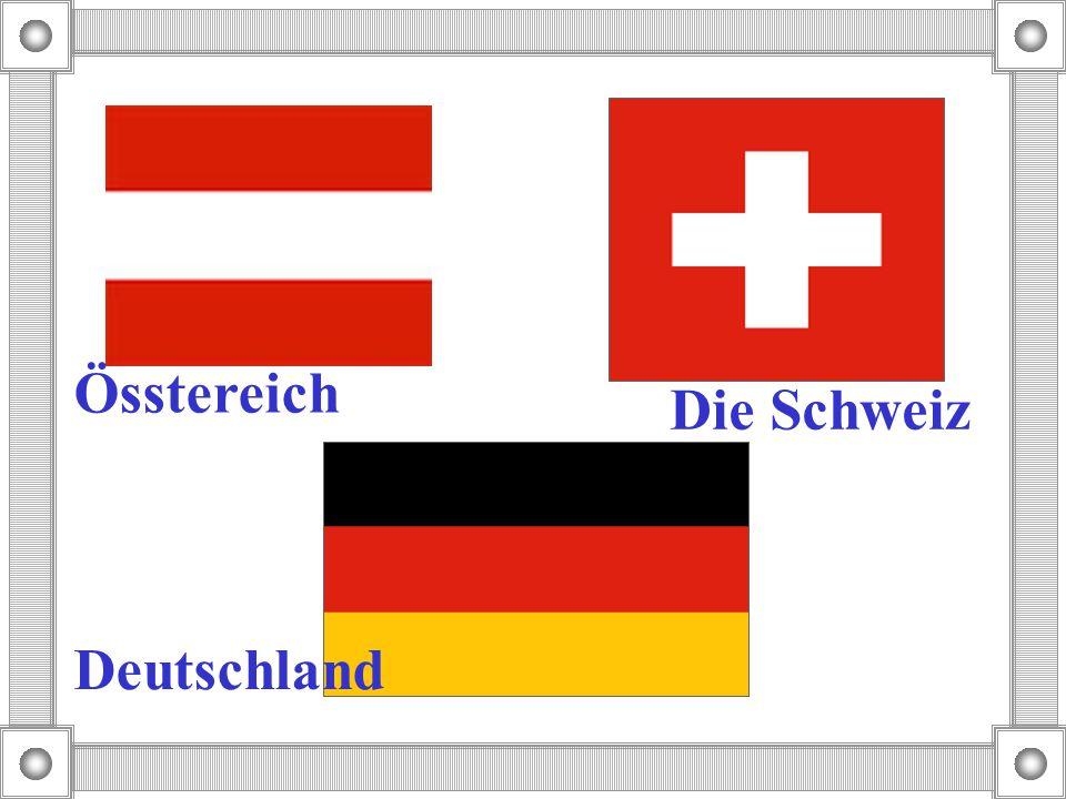 Deutschland Össtereich Die Schweiz