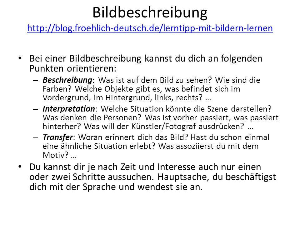 Bildbeschreibung http://blog.froehlich-deutsch.de/lerntipp-mit-bildern-lernen http://blog.froehlich-deutsch.de/lerntipp-mit-bildern-lernen Bei einer B