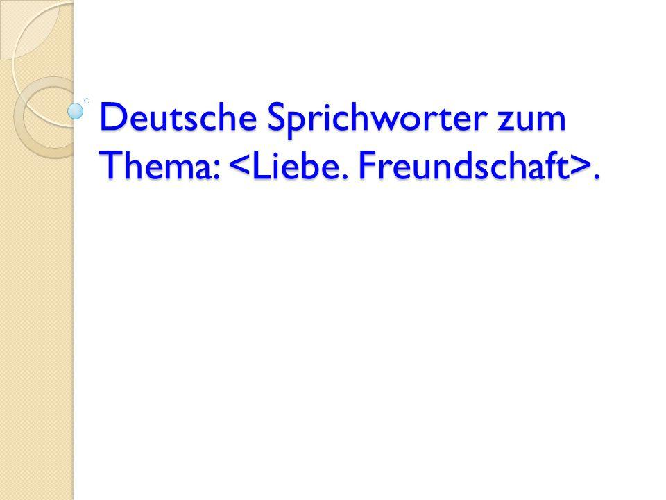 Deutsche Sprichworter zum Thema:.