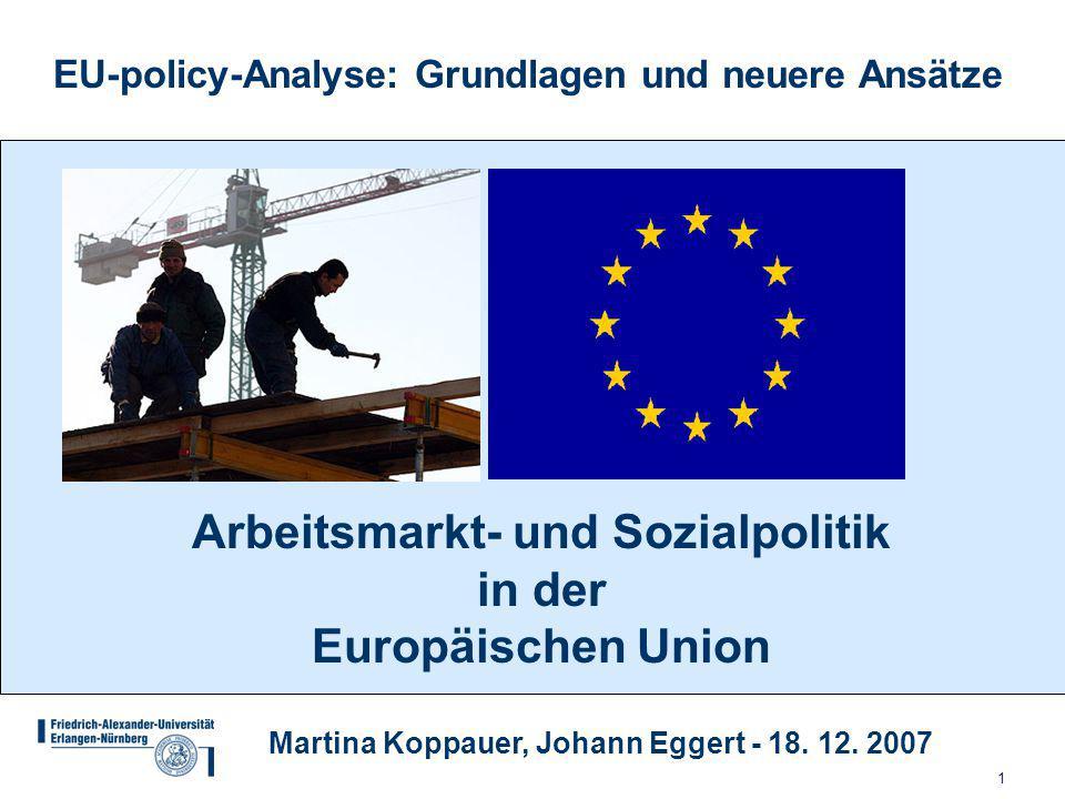 1 EU-policy-Analyse: Grundlagen und neuere Ansätze Martina Koppauer, Johann Eggert - 18.