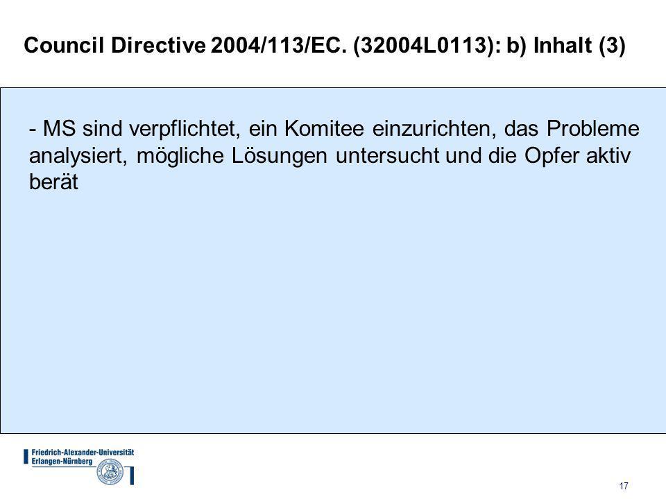 17 Council Directive 2004/113/EC.