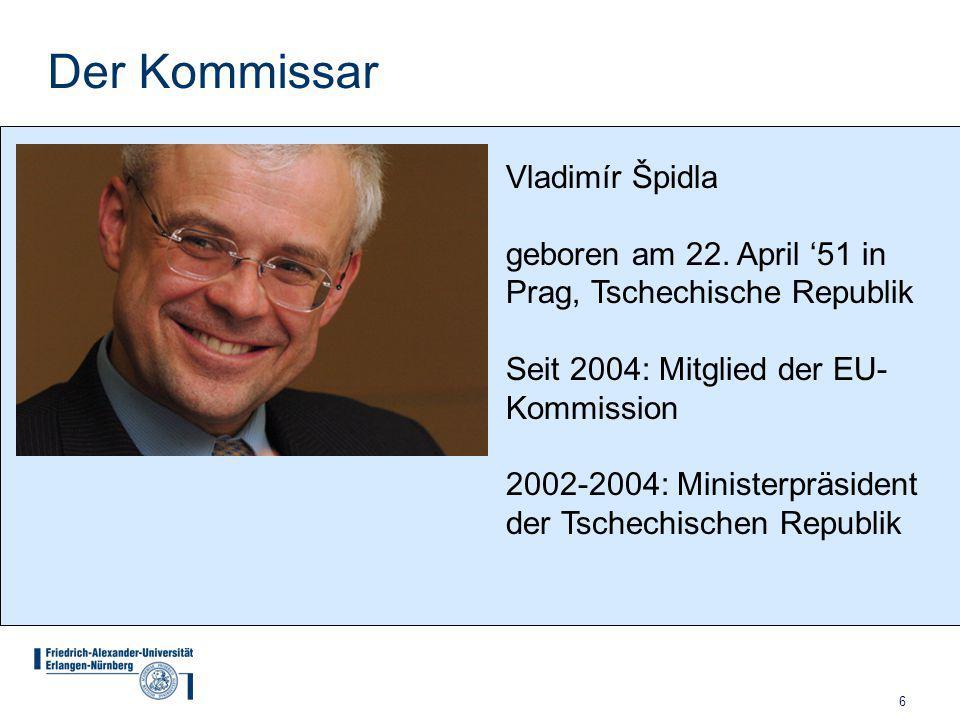 6 Der Kommissar Vladimír Špidla geboren am 22.