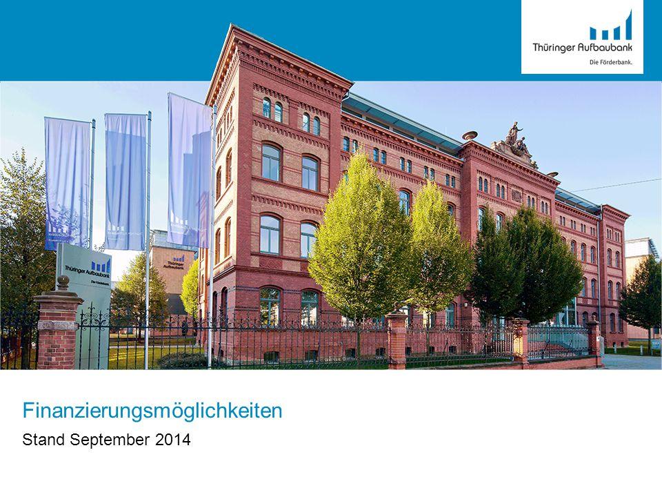Finanzierungsmöglichkeiten Stand September 2014
