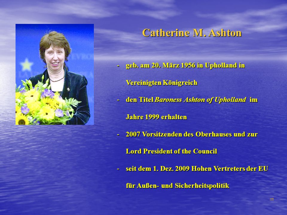Catherine M.Ashton -geb. am 20.