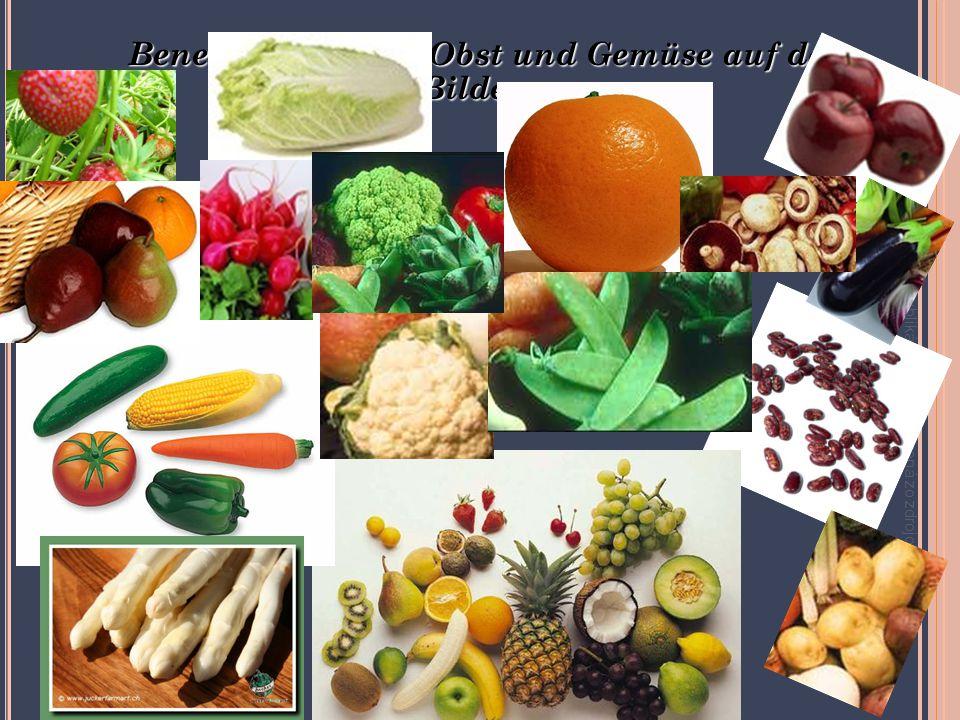 Benennen Sie das Obst und Gemüse auf den Bildern: Táto publikácia bola podporená zo zdrojov EÚ z ESF.