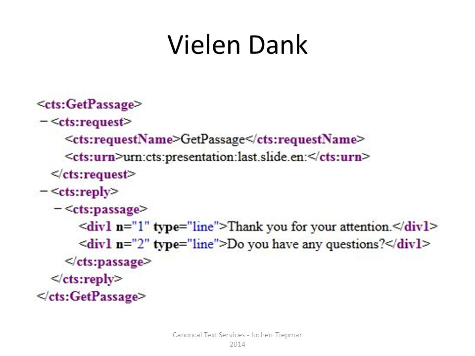 Vielen Dank Canoncal Text Services - Jochen Tiepmar 2014