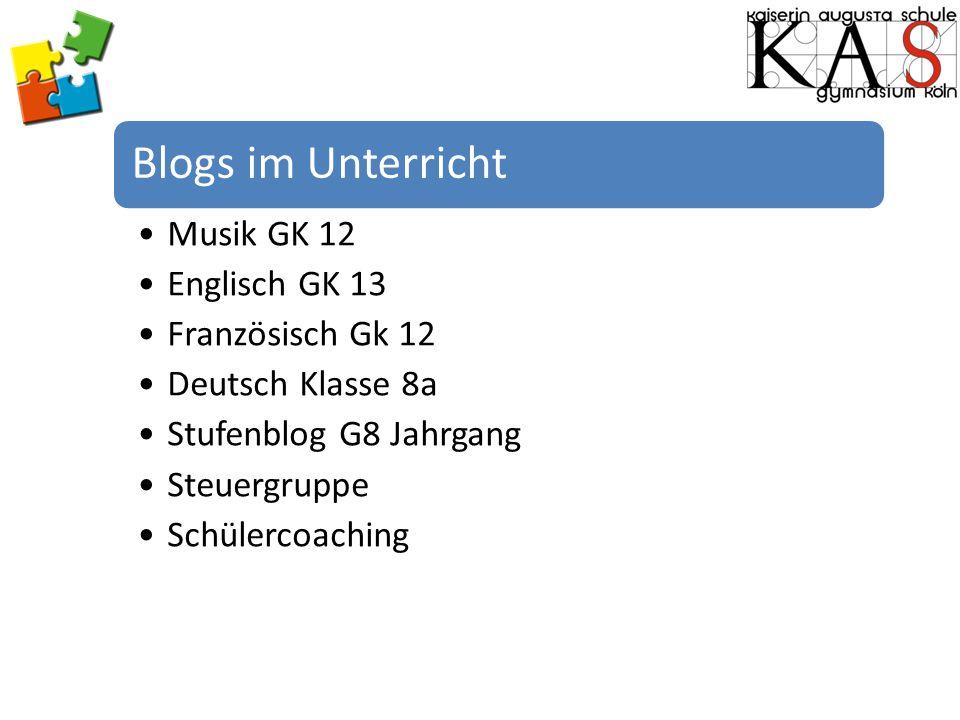 Blogs im Unterricht Musik GK 12 Englisch GK 13 Französisch Gk 12 Deutsch Klasse 8a Stufenblog G8 Jahrgang Steuergruppe Schülercoaching