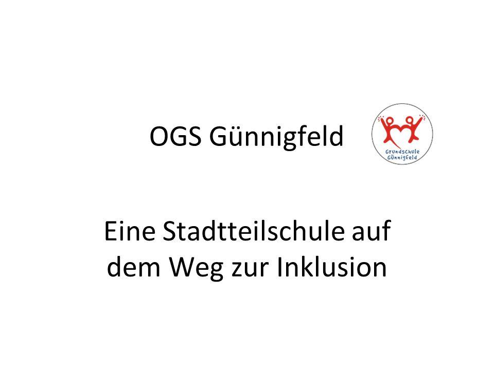 OGS Günnigfeld Eine Stadtteilschule auf dem Weg zur Inklusion