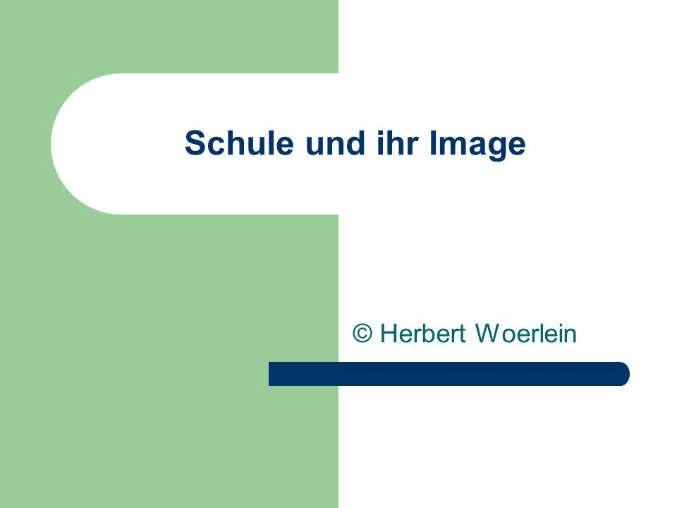 Schule und ihr Image © Herbert Woerlein