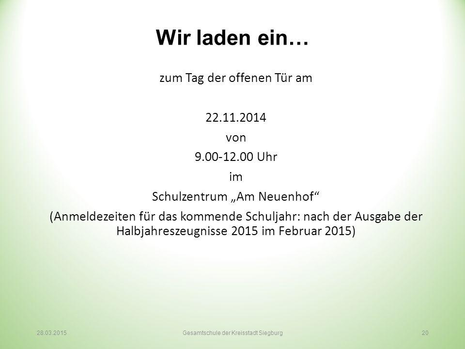 """Wir laden ein… zum Tag der offenen Tür am 22.11.2014 von 9.00-12.00 Uhr im Schulzentrum """"Am Neuenhof"""" (Anmeldezeiten für das kommende Schuljahr: nach"""
