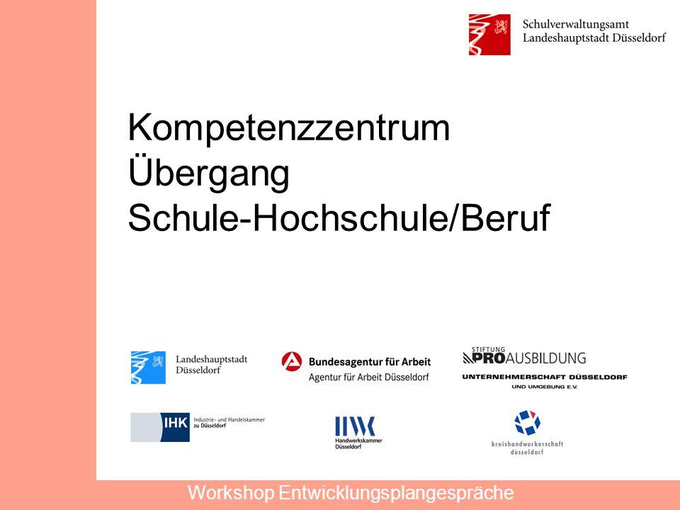 Kompetenzzentrum Übergang Schule-Hochschule/Beruf Workshop Entwicklungsplangespräche