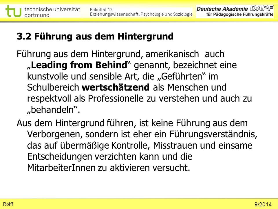 """9/2014 Rolff Führung aus dem Hintergrund, amerikanisch auch """"Leading from Behind"""" genannt, bezeichnet eine kunstvolle und sensible Art, die """"Geführten"""