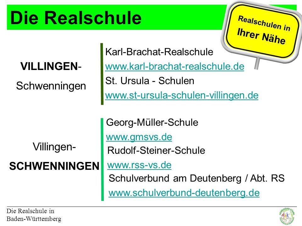 Die Realschule Die Realschule in Baden-Württemberg Schulverbund am Deutenberg / Abt.
