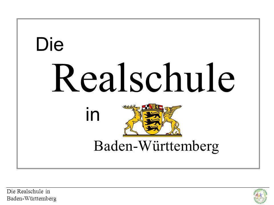 Die Realschule in Baden-Württemberg Realschule Die in Baden-Württemberg