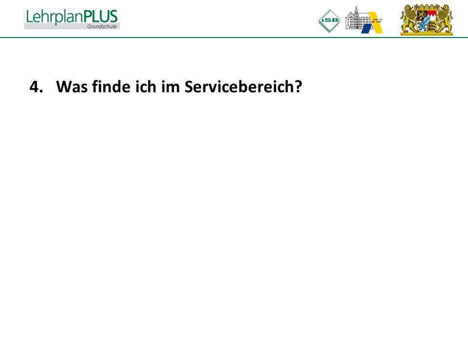 ^ 4.Was finde ich im Servicebereich?