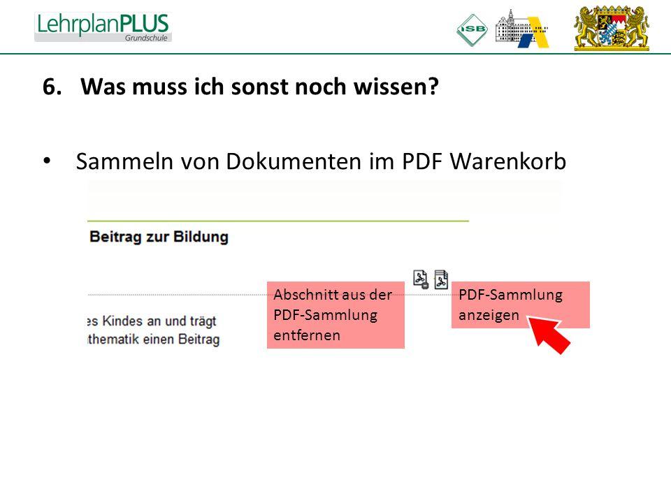 ^ 6.Was muss ich sonst noch wissen? Sammeln von Dokumenten im PDF Warenkorb Abschnitt aus der PDF-Sammlung entfernen PDF-Sammlung anzeigen