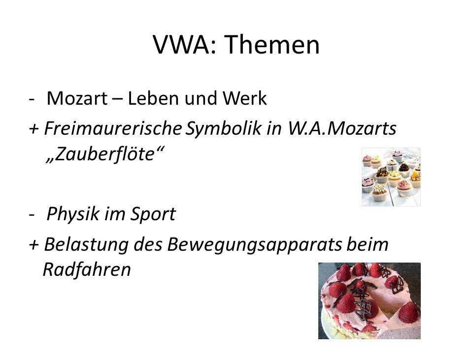 """VWA: Themen -Mozart – Leben und Werk + Freimaurerische Symbolik in W.A.Mozarts """"Zauberflöte -Physik im Sport + Belastung des Bewegungsapparats beim Radfahren"""