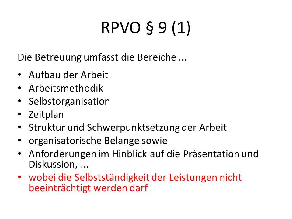 RPVO § 9 (1) Die Betreuung umfasst die Bereiche...