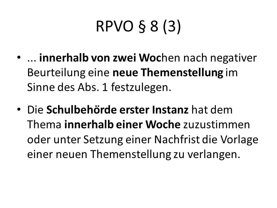 RPVO § 8 (3)...