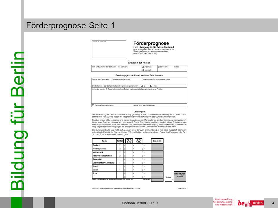 Bildung für Berlin Corinna Berndt II D 1.35 Förderprognose Seite 2