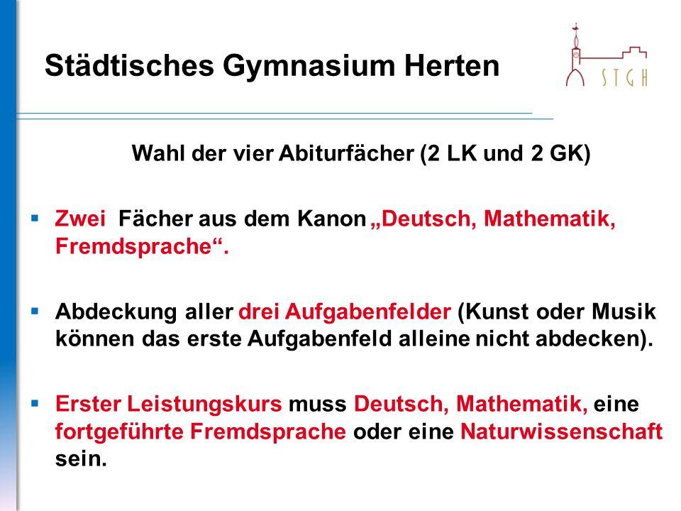 """Städtisches Gymnasium Herten Wahl der vier Abiturfächer (2 LK und 2 GK)  Zwei Fächer aus dem Kanon""""Deutsch, Mathematik, Fremdsprache"""".  Abdeckung al"""