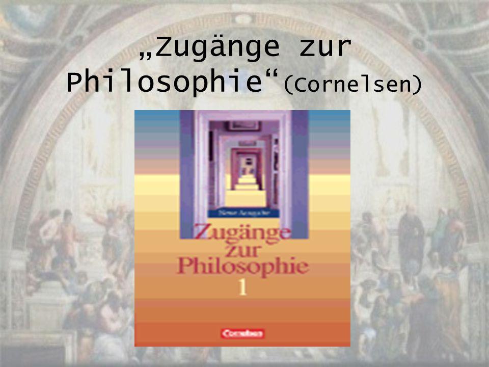 """""""Zugänge zur Philosophie"""" (Cornelsen)"""