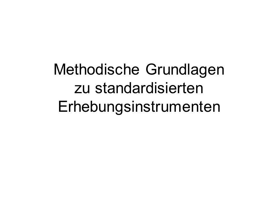 Methodische Grundlagen zu standardisierten Erhebungsinstrumenten