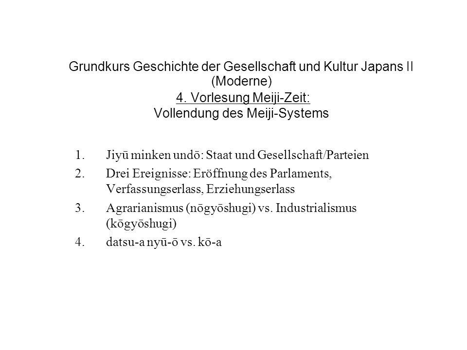 Grundkurs Geschichte der Gesellschaft und Kultur Japans II (Moderne) 4.