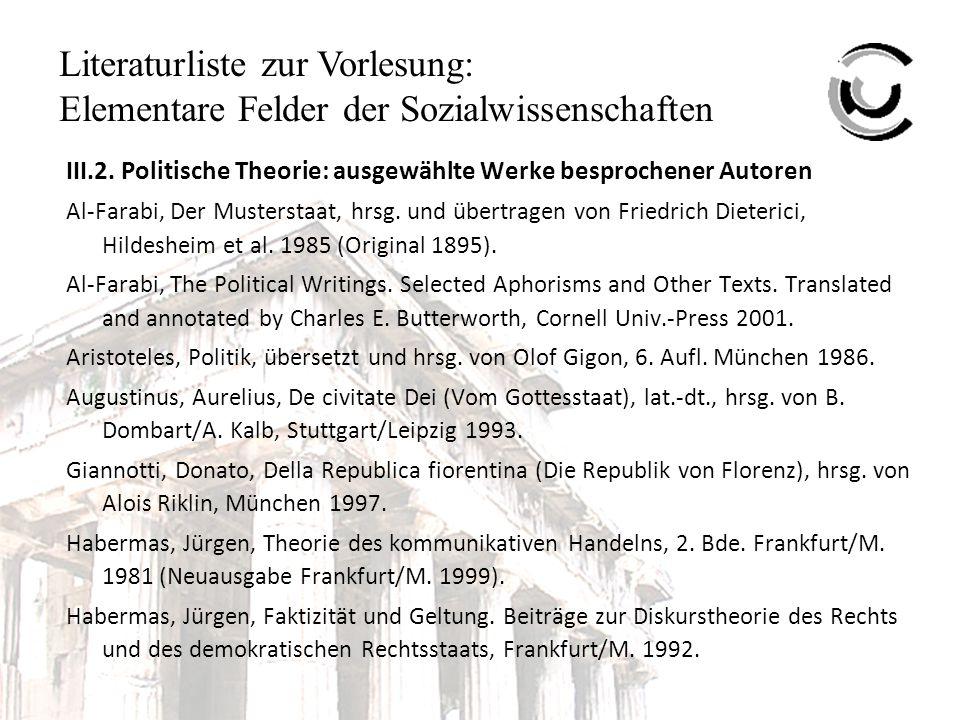 Literaturliste zur Vorlesung: Elementare Felder der Sozialwissenschaften III.2.