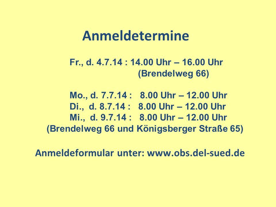 Fr., d.4.7.14 : 14.00 Uhr – 16.00 Uhr (Brendelweg 66) Mo., d.