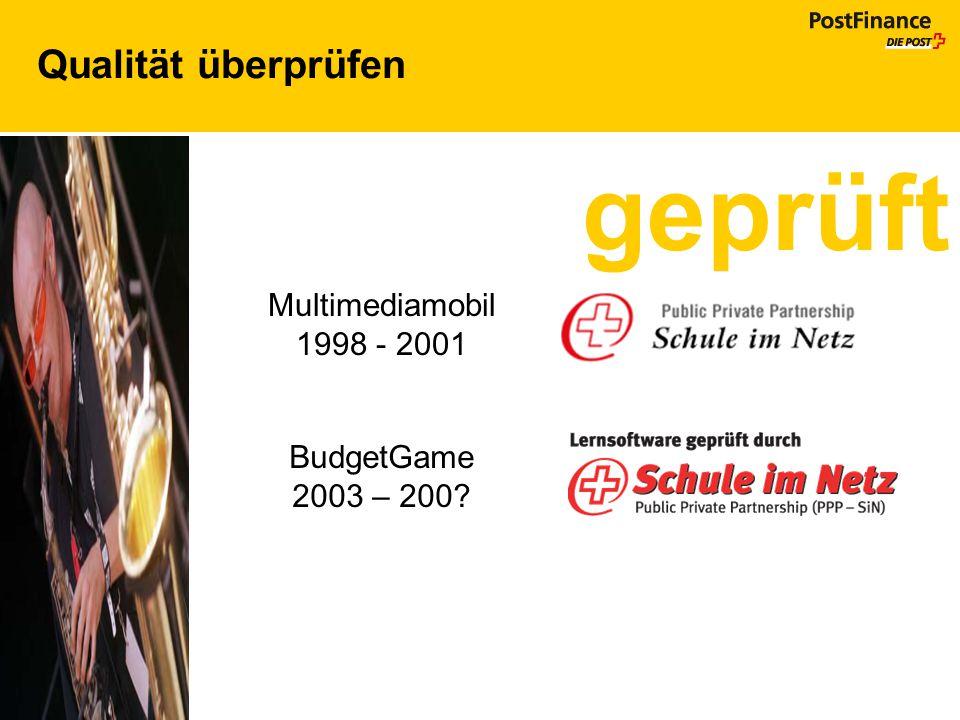 Qualität überprüfen geprüft Multimediamobil 1998 - 2001 BudgetGame 2003 – 200?