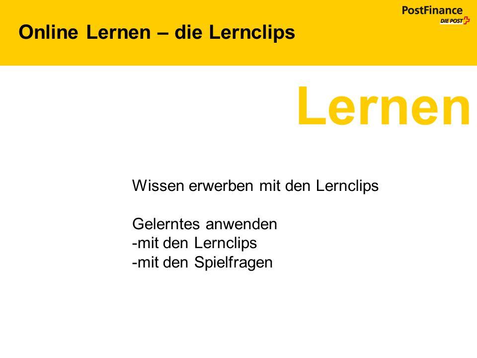 Online Lernen – die Lernclips Lernen Wissen erwerben mit den Lernclips Gelerntes anwenden -mit den Lernclips -mit den Spielfragen