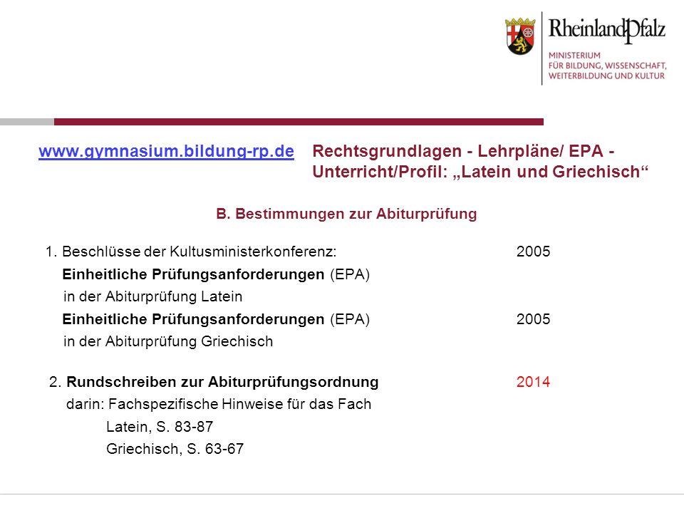 """www.gymnasium.bildung-rp.deRechtsgrundlagen - Lehrpläne/ EPA - Unterricht/Profil: """"Latein und Griechisch"""" 1. Beschlüsse der Kultusministerkonferenz:20"""