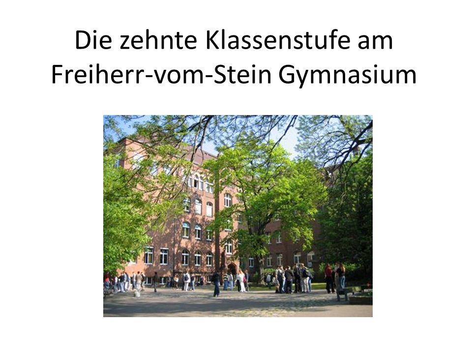 Die zehnte Klassenstufe am Freiherr-vom-Stein Gymnasium